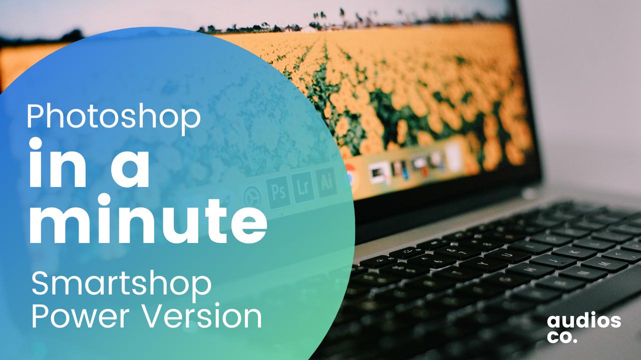 SmartShop Photoshop in a Minute: Padroneggia Velocemente Potenti Tecniche di Ritocco e Sviluppo